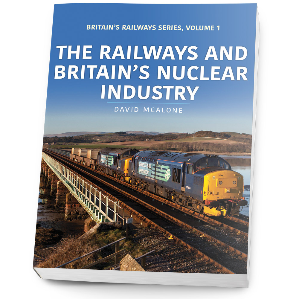 The Railway and Britains nuclear industry book